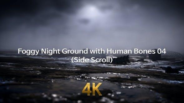 Foggy Night Ground With Human Bones 4K 04(Side Scroll)