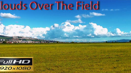 Thumbnail for Clouds Over the Field Time Lapse