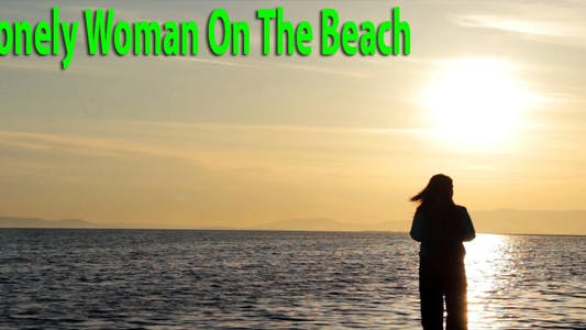 Thumbnail for Lonely Woman On The Beach 2
