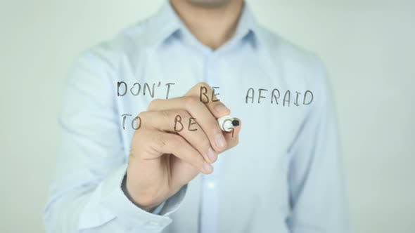 Cover Image for Don't Be Afraid To Be Great, Writing On Screen