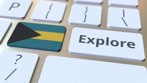 EXPLORE Word and National Flag of Bahamas on the Keyboard