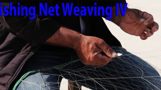 Thumbnail for Fishing Net Weaving IV