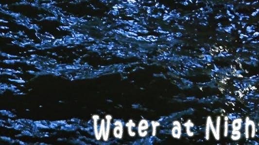 Thumbnail for Water At night
