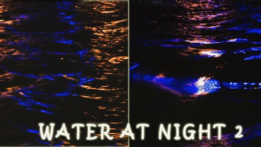 Thumbnail for Water At Night 2