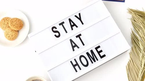 Lightbox with Stay at Home Caution Words