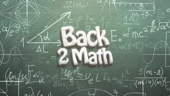 Animated closeup text Back to Math and closeup mathematical formula and elements on blackboard
