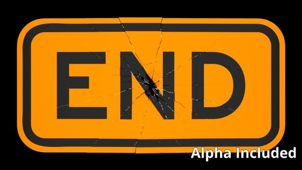 Thumbnail for Orange End Sign Shattering on Black with Matte