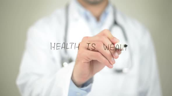 Health Is Wealth, Doctor Writing on Transparent Screen