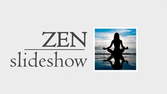 Thumbnail for Zen Slideshow