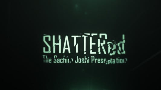 Thumbnail for Shattered Cine Titles