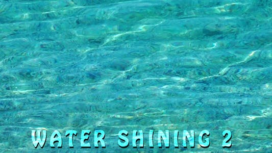 Thumbnail for Water Shining 2