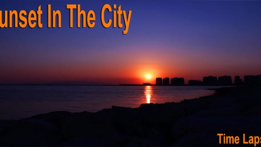 Thumbnail for Sunset In The City Time Lapse