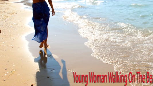 Thumbnail for Young Woman Walking On The Beach