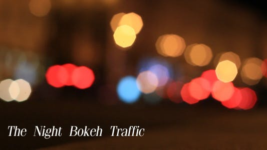 Thumbnail for The Night Bokeh Traffic 2
