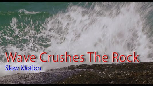 Thumbnail for Wave Crushes The Rock