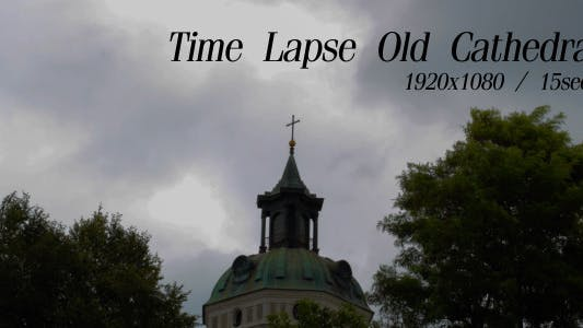 Cover Image for Time Lapse Old Cathedral