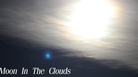 Thumbnail for Moon In The Clouds