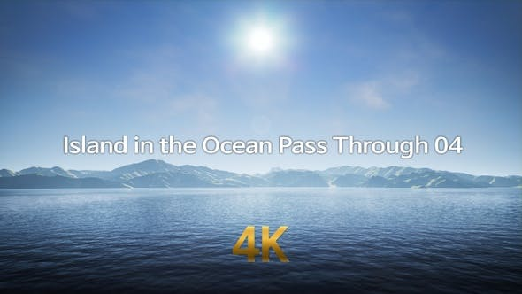 Island in the Ocean Pass Through 4K 04