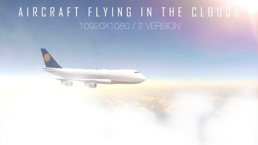 Cover Image for Aircraft Flying In The Clouds ( 2 Version )