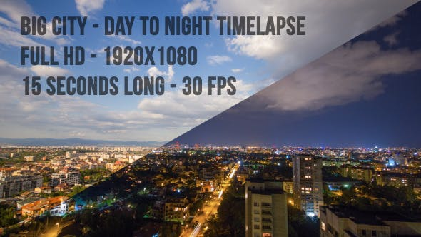 Thumbnail for Big City - Day to Night Time Lapse