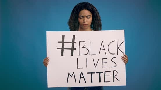Young African American Woman Holding Placard Black Lives Matter