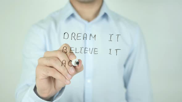 Cover Image for Dream It Believe It Achieve It, Writing On Screen