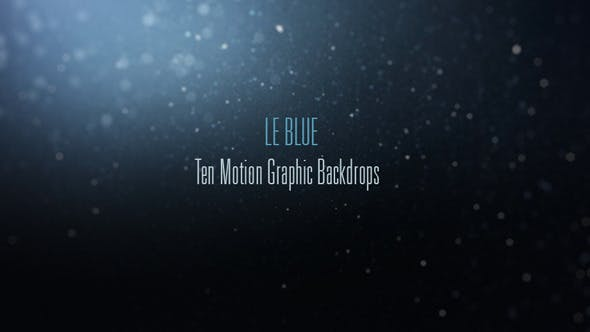 Thumbnail for Le Blue-10 Particle Backgrounds