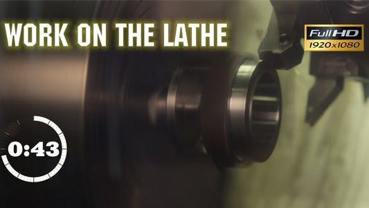 Thumbnail for Work on the Lathe 4