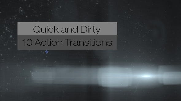 Thumbnail for Quick and Dirty-10 Action Transitions