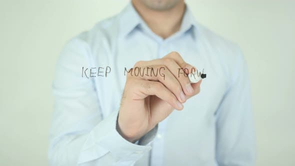Thumbnail for Keep Moving Forward, Writing On Screen