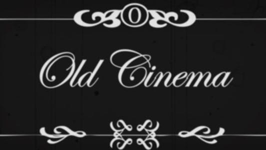 Thumbnail for Old Cinema
