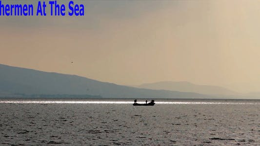 Thumbnail for Fishermen At The Sea