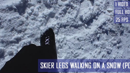 Thumbnail for Skier Legs Walking On The Snow (POV)