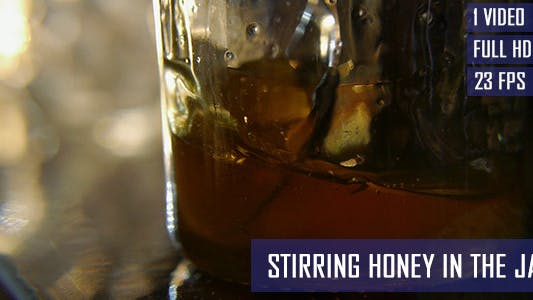 Thumbnail for Stirring Honey In The Jar