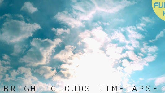 Thumbnail for Bright Clouds Timelapse