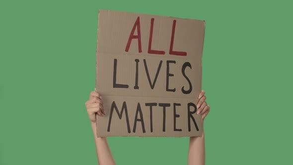 Thumbnail for Showing Cardboard Poster with Inscription ALL LIVES MATTER. Human Rights Demonstration. Hands