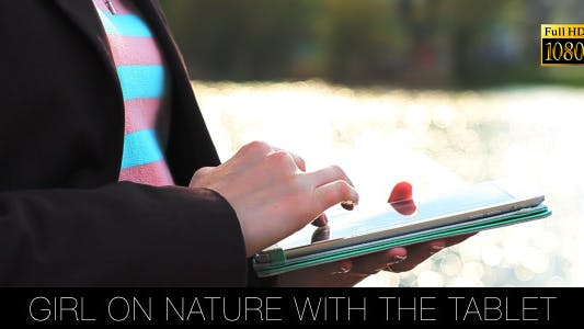 Thumbnail for Girl On Nature With The Tablet 4