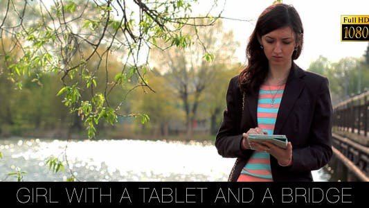 Cover Image for Girl With A Tablet And A Bridge