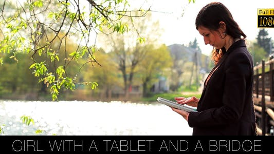 Thumbnail for Girl With A Tablet And A Bridge 2