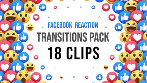 Facebook Reaction Transitions - 18 Clips