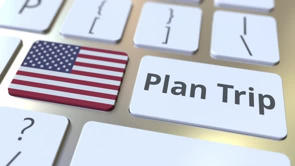 PLAN TRIP Text and Flag of the United States on Computer Keyboard