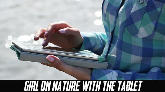 Thumbnail for Girl On Nature With The Tablet 5