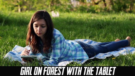 Thumbnail for Girl On Forest With The Tablet 3