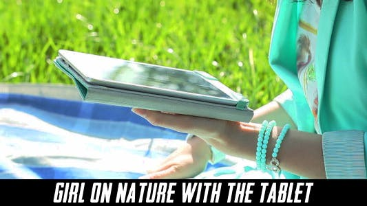 Thumbnail for Girl On Nature With The Tablet 6