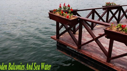 Thumbnail for Wooden Balconies And Sea Water