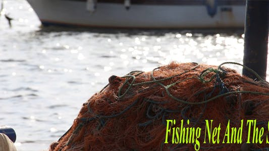 Thumbnail for Fishing Net And The Sea