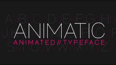 Animatic - Animated Typeface