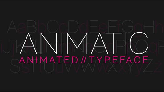 Thumbnail for Animatic - Animated Typeface