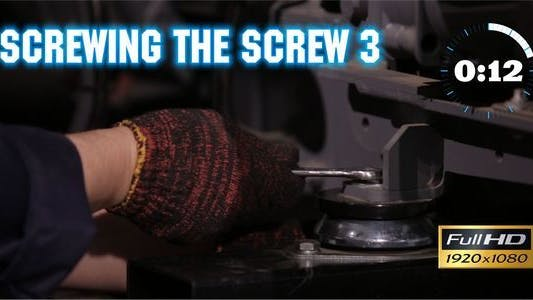 Thumbnail for Screwing the Screw 3