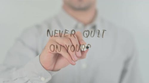 Never Quit on Yourself
